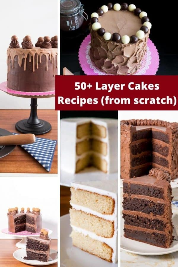 How to make tall layers of cakes baked from scratch that look impressive and decadent