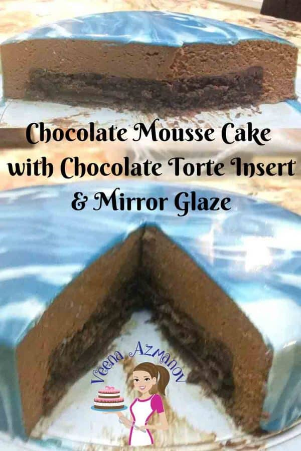 This chocolate mousse cake with chocolate torte insert dressed with mirror glaze is an absolute treat when you want to show off your dessert skills. A few extra steps in the making but well worth the efforts when people see the hidden chocolate torte inside this chocolate mousse cake. The mirror glaze is the most in trend at the moment and once that so easy to master.