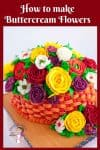 Buttercream roses, ranunculus and blossoms on a basketweave cake.