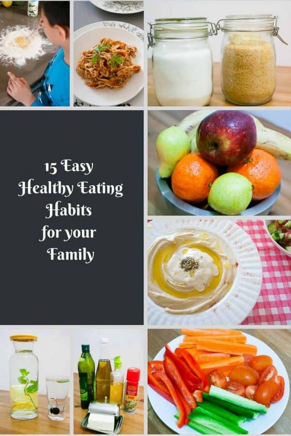 15 Easy Healthy Eating Habits For Your Family