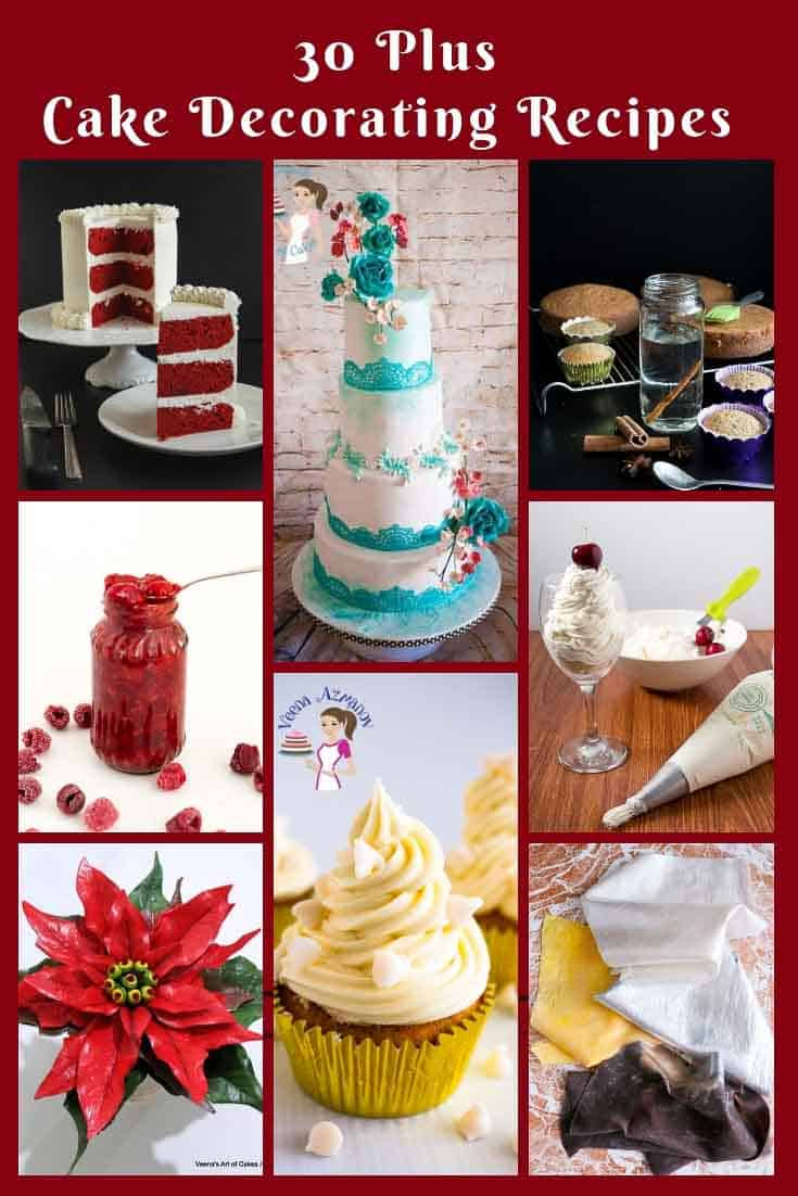 Here is a collection of 30 plus cake decorating recipes that every cake decorator must have in her collection. #cakes, #frosting #fondant #edibleglue #ricekrispies #ediblefabric #ediblelace. via @Veenaazmanov