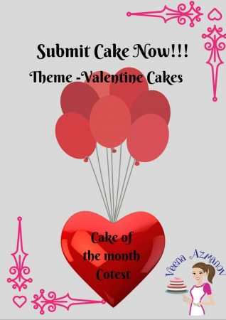 Cake of the Month Contest – Valentine Cakes – Submit Cake Now!!