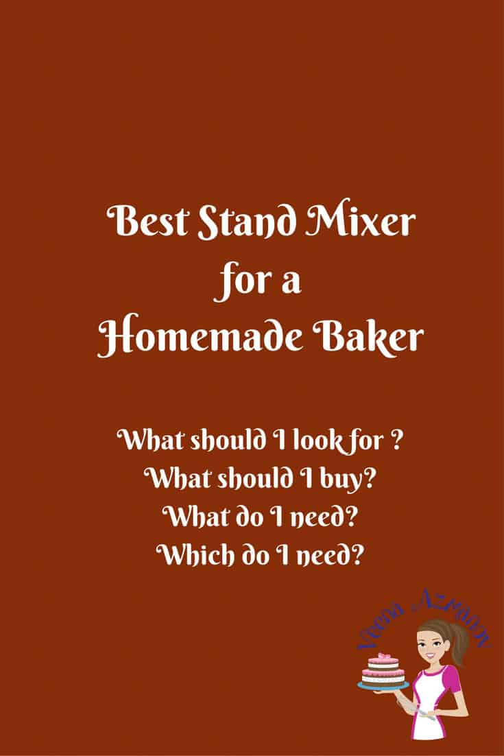 Which is the best stand mixer for you? As a home baker who bakes more than often my cake mixer is like my baking buddy. It can make or ruin my mood too! I think it is one of the most important tools a baker needs to make her baking life a lot easier. Not all mixers are made the same just as not all bakers needs are not the same. Here I will share with you my tips on what to look for when purchasing your next stand mixer.