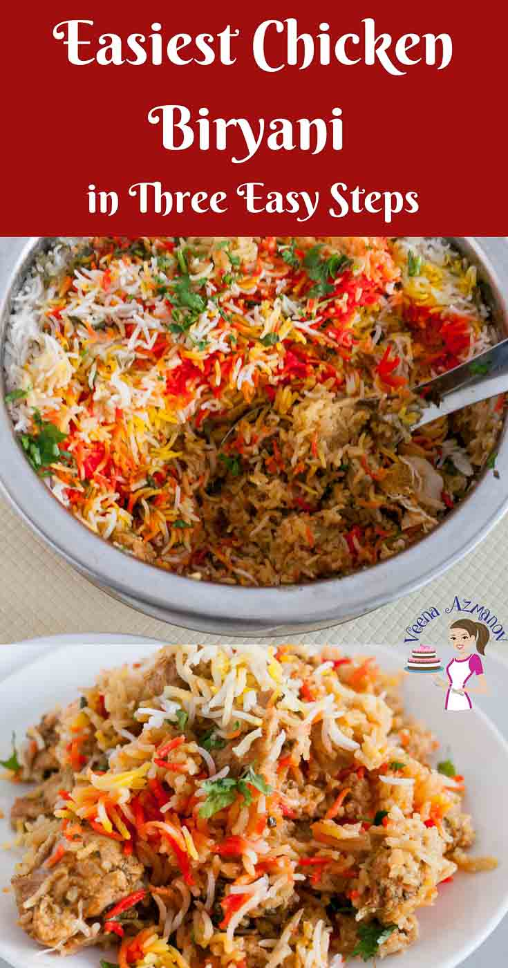Pinterest Optimized Image for the Easiest Chicken Biryani in Three Easy Steps. This recipe simplifies the process of chicken biryani making it healthier too.,