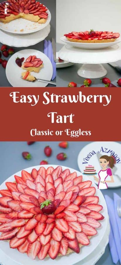 Make a picture perfect Fresh Strawberry Tart made with buttery shortcrust pastry, rich creamy pastry cream and fresh strawberry slices.