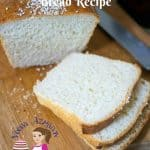 Homemade Classic White Bread Recipe – Bread Baking Basics