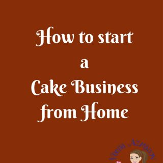 A title heading: how to start a cake business from home.