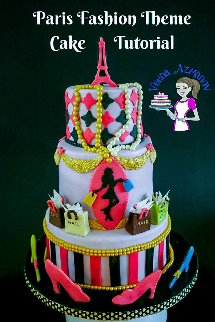 A Pinterest optimized image for this Paris Fashion Theme Cake with step by step progress pictures on who to make the cake from start to finish.