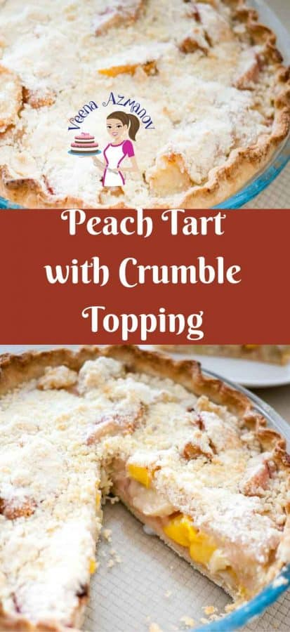 Peach Tart with crumble topping isa perfect summer dessert when peaches are in season. The soft peach filling almost melts in the mouth while the crumble gives a nice buttery crisp crunch.
