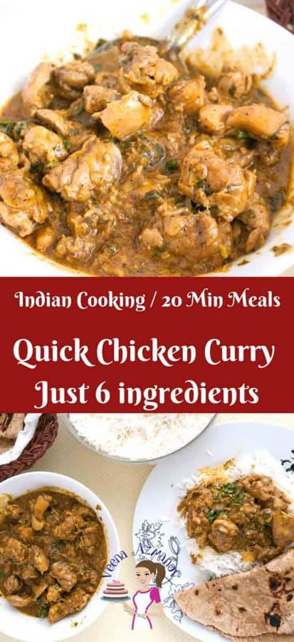 This Quick chicken curry uses just six main ingredients and can be made in 20 minutes; simple, easy and quick. It is a perfect meal on it's own over white rice or over Indian Chapati.