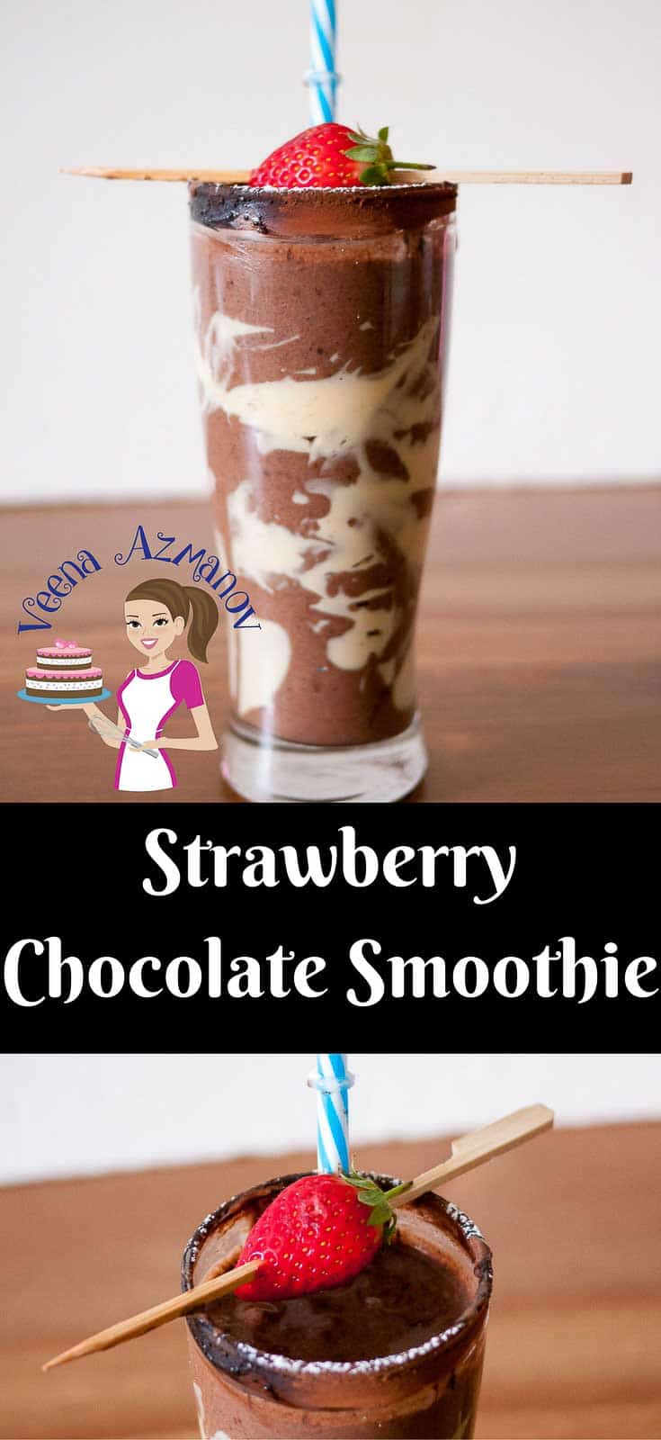 Strawberry Chocolate Smoothie Recipe - Veena Azmanov