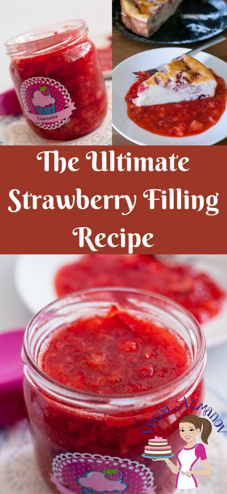 A Pinterest optimized image for the ultimate strawberry filling recipe, featuring a jar of freshly made strawberry filling for cakes, pies and desserts