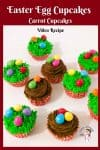 How to make Easter Cupcakes with these Candy Easter Eggs