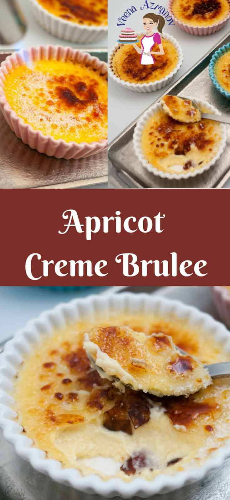 A Pinterest Optimized image for Apricot Creme Brulee - a twist on the classic Creme Brûlée recipe featuring individual servings of creamy custard with a blowtorch in the process of burning the sugar on top for the caramel glass.