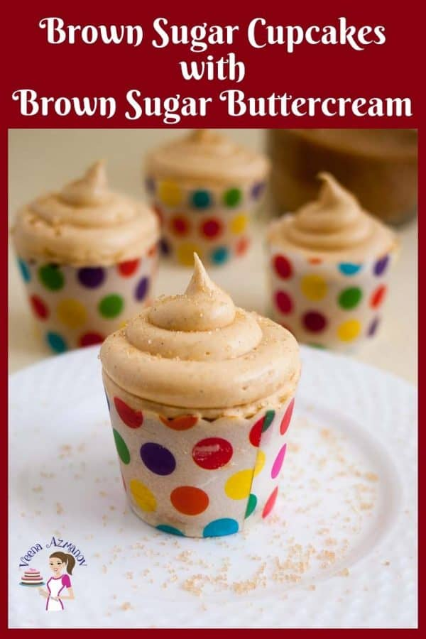 Make decadent Brown Sugar Cupcakes frosted with Brown Sugar Buttercream in less than 30 minutes.