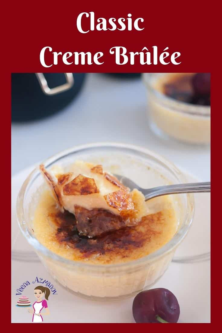 Nothing beats a classic dessert such as this Classic Creme Brûlée. This is my no-fail recipe for homemade creme brulee which works every single time.
