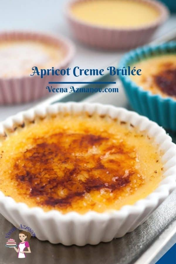 Pinterest image for Creme Brulee with Apricot puree.