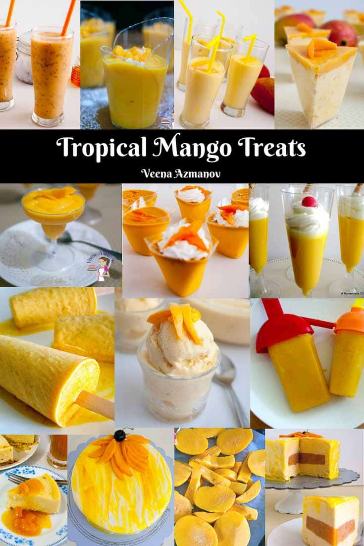 A Collection of Mango Desserts from Mango Lassi, Mango cheese cake, mango mousse, easy mango mousse, mango ice cream, mango jello, how to freeze mango. All tropical recipes by Veena Azmanov