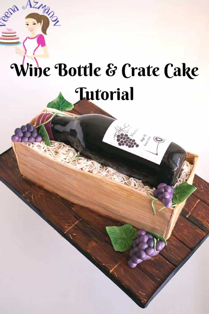 Wine Bottle And Crate Cake Tutorial