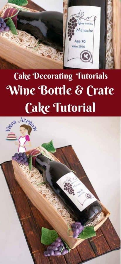 Novelty Cake Tutorial, Cake Decorating, Wine Bottle, Crate, fondant grapes and vine leaves