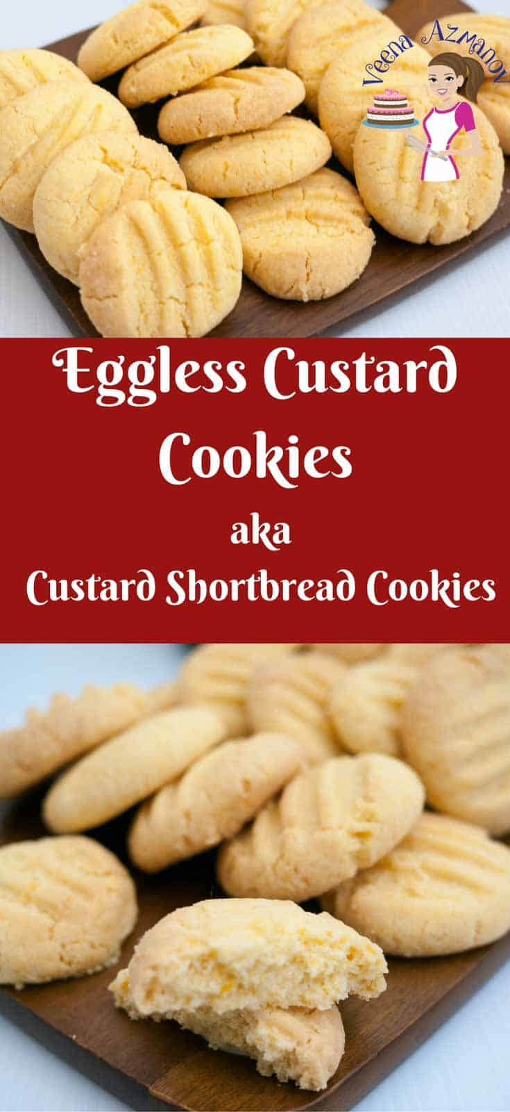 Pinterest Optimized Image for Custard Cookies. These Eggless custard shortbread cookies are simple easy and get ready in 15 minutes