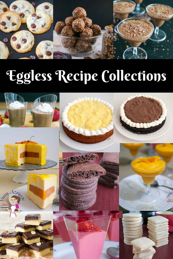 A Collection of Eggless Recipes from Cakes, cookies, cupcakes and Desserts - Veena Azmanov such as eggless vanilla cake, eggless chocolate fudge cake, eggless chocolate mousse, eggless marzipan squares, eggless sugar cookies for cake decorating, eggless granola balls, eggless chocolate chip cookies, eggless vanilla pastry cream - all with step by step instructions