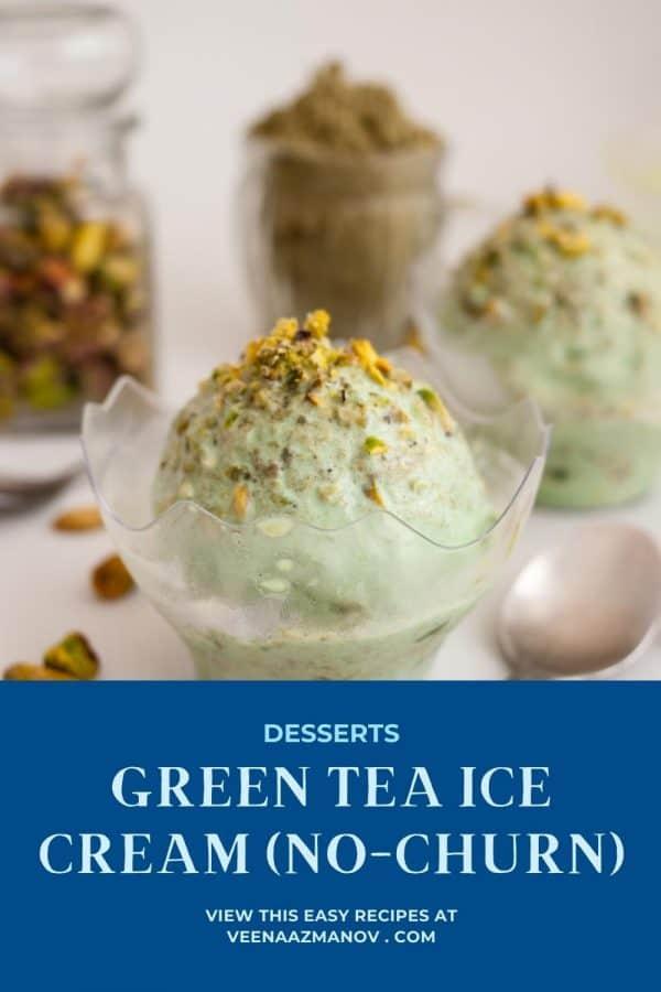 Pinterest image for no churn Matcha Ice Cream.