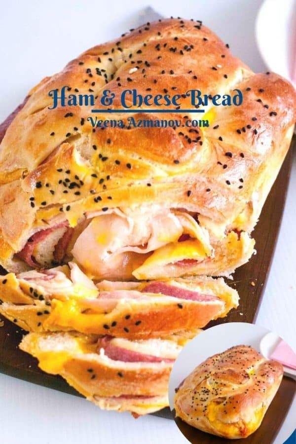 Pinterest image for ham and cheese bread.
