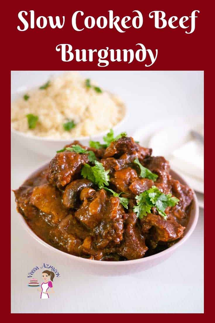 Learn to make the perfect slow-cooked beef burgundy aka beef bourguignon weather you choose to make it in a slow cooker, the stove top or the oven. Made with delicious burgundy wine and slow cooked until fork tender this is pure comfort food. #slowcooked #slowcooker #beef #burgundy #bourguignon #recipe via @Veenaazmanov