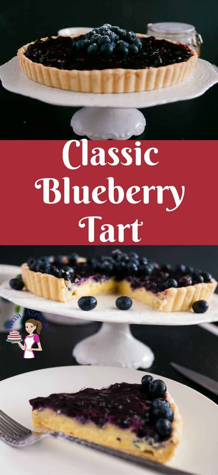 Pinterest Image for This blueberry tart is an absolute classic and luxurious dessert with rich, creamy vanilla pastry cream in a buttery short crust pastry, topped with a delicious blueberry compote and garnished with fresh blueberries. A simple, easy and effortless recipe that can be done a head of time.