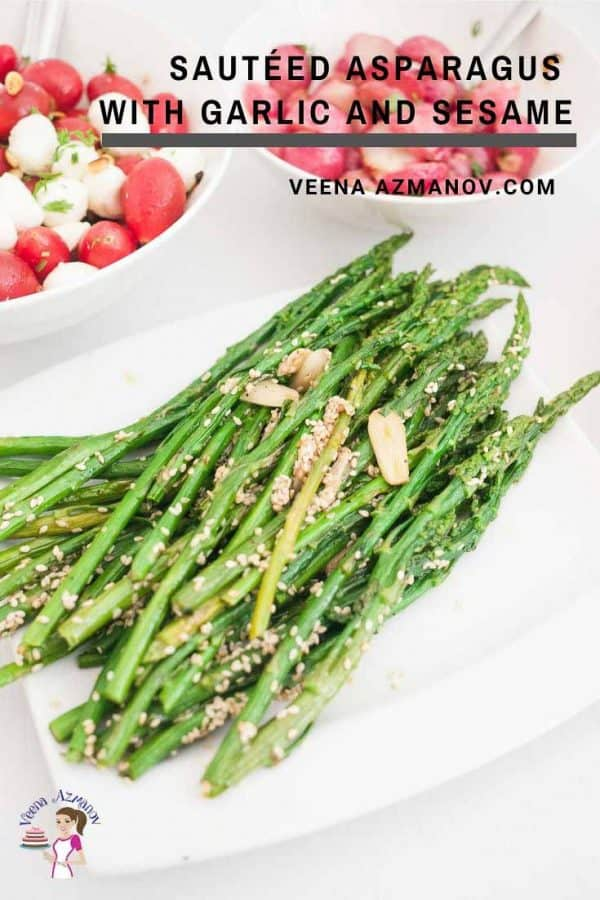 Easy Asparagus side dish to serve with a main course sauteed with garlic and sesame seeds