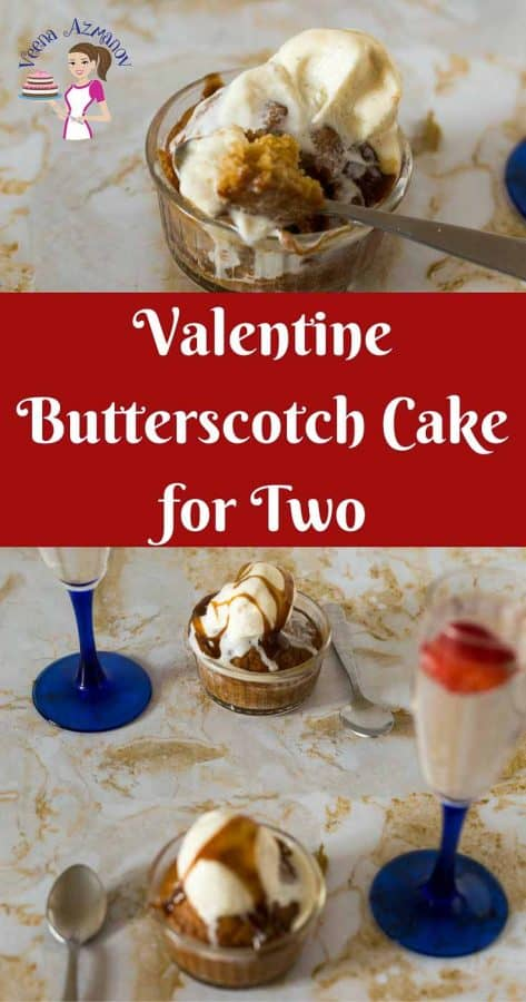 This butterscotch cake for two makes perfect valentine's day dessert for two. Simple, easy and effortless recipe will have your valentine dessert sorted ahead of time. Serve it warm on a cold winter's day with a scoop of ice cream or serve it cold as a hot summers day treat.