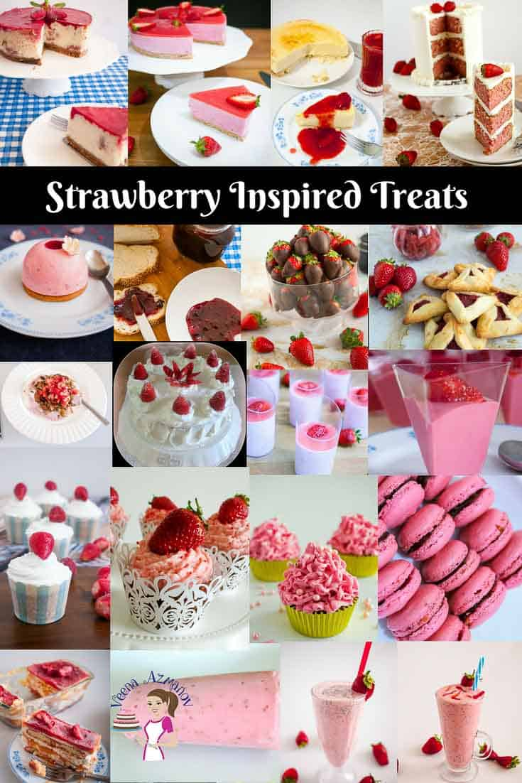Strawberry inspired desserts and treats from strawberry mousse, strawberry cake, strawberry bavarian cream, strawberry cupcake, strawberry macarons and more.