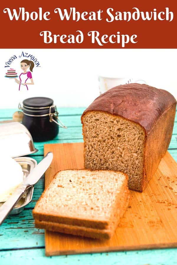 A Pinterest Optimized image for Whole Wheat Sandwich Bread Recipe made with both whole wheat flour and all-purpose flour