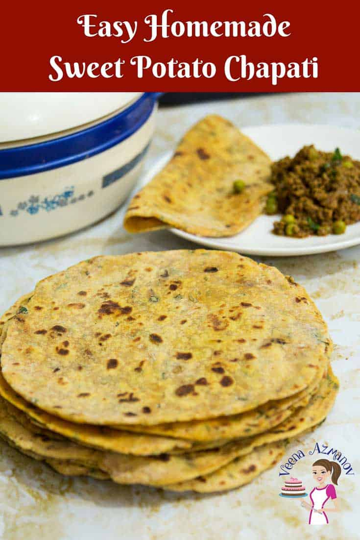 A Pinterest Optimized image for Sweet Potato Chapati, or tortilla or flatbread can be eaten on its own or accompanied by a meal.
