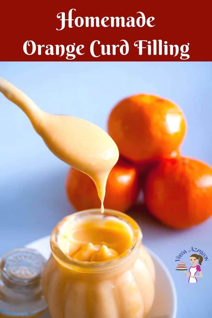 A Pinterest Optimized image for no-fail orange curd recipe made with fresh seasonal oranges. A custard-based curd which can be used as filling for cakes, pies and desserts.