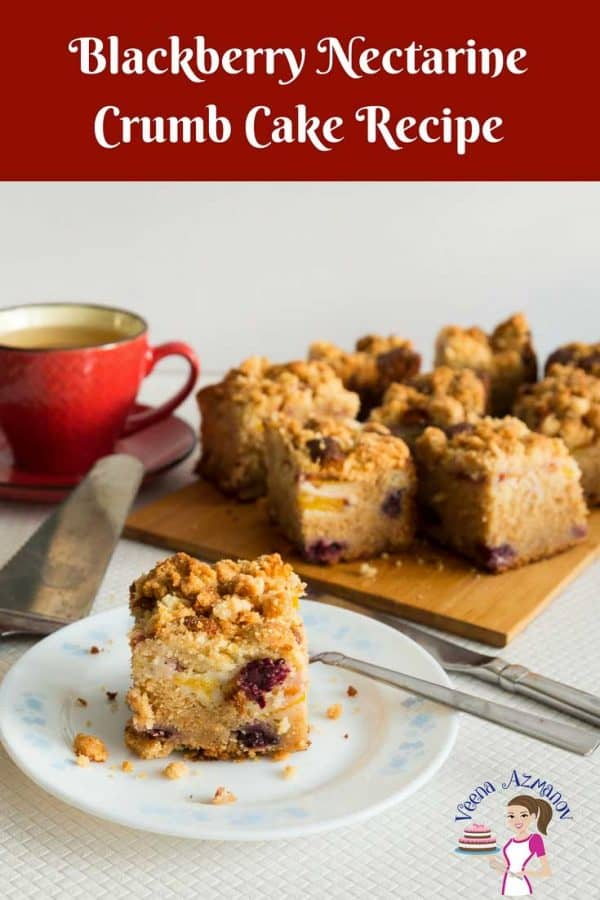 An image optimized for social sharing for the best Blackberry Nectarine Crumb Cake Recipe made with fresh seasonal stone fruits and berries with a rich crisp buttery crumb topping.