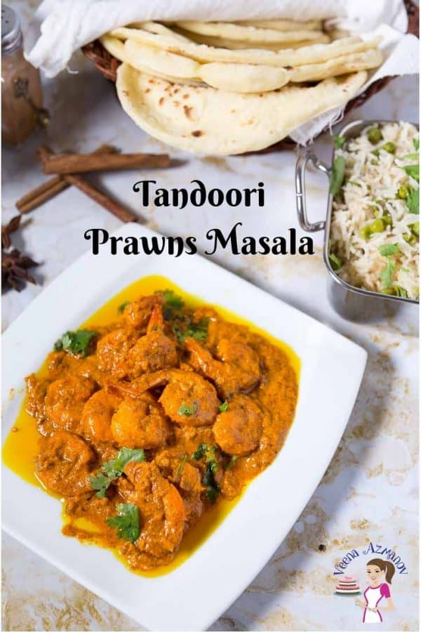 Spicy, tangy, tandoori prawns masala with a creamy yogurt-based sauce that works best over rice or naan.