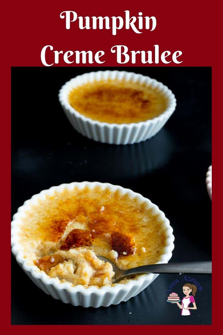 A rich, creamy and decadent Pumpkin Creme Brûlée makes a perfect fall dessert for Thanksgiving with this step by step video tutorial #pumpkin #cremebrulee #Creme #Brûlée #Dessert #thanksgiving via @Veenaazmanov