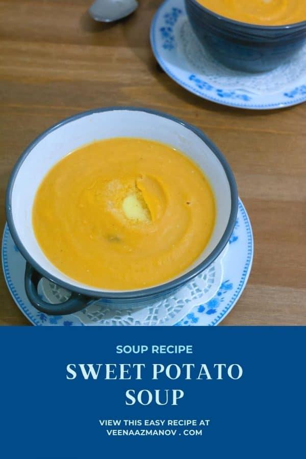 Pinterest image how to make sweet potato soup.