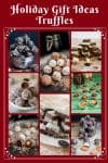 Christmas Truffles make perfect holiday gifts to family and friends = Chocolate Truffles, Coconut Truffles, Cookie Truffles, Marzipan Truffles