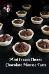 Rich Creamy and indulgent mini chocolate tarts aka Cream Cheese Chocolate Mousse Tart in just 10 minutes