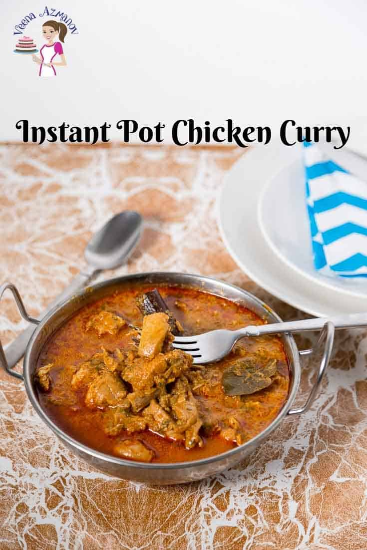 A Pinterest Image made with curry Chicken cooked in an Instant Pot or Pressure Cooker