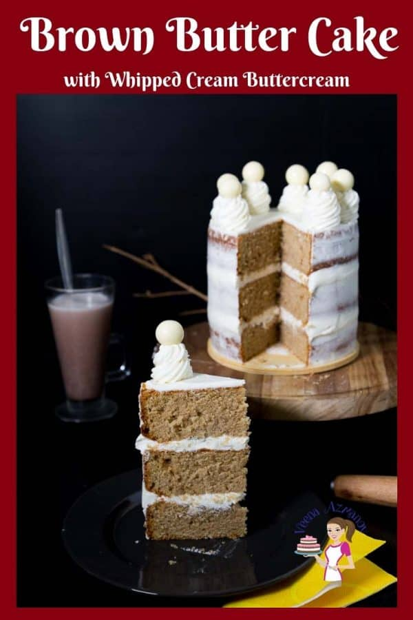 How to make a Brown Butter Cake with Whipped Cream Buttercream Frosting