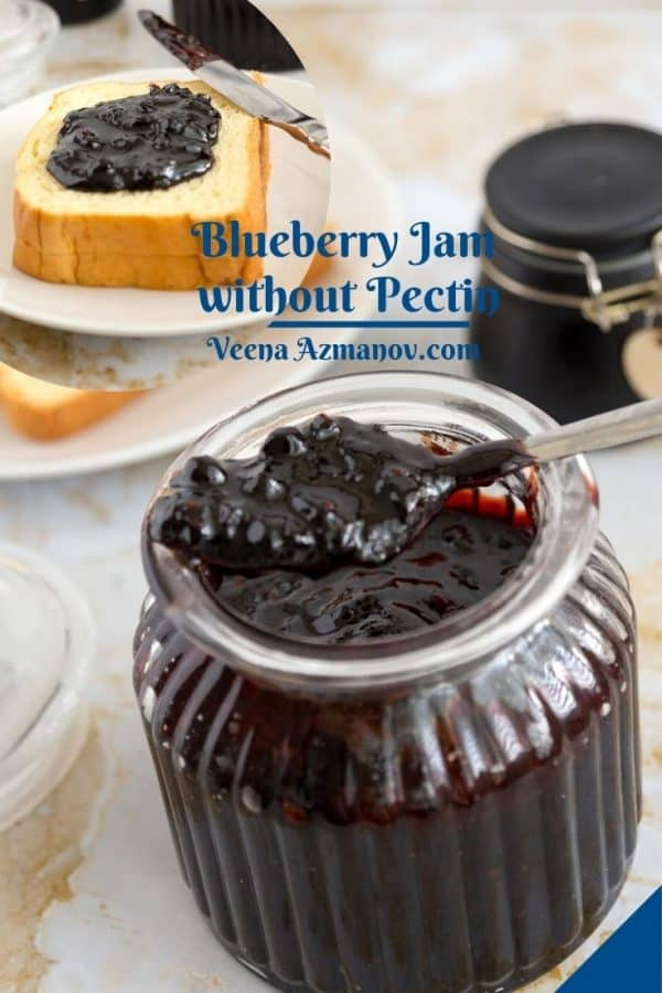 Pinterest image for blueberry jam no pectin low sugar.