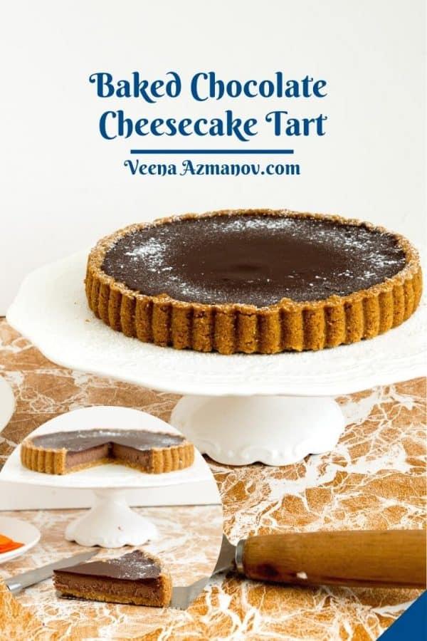 Pinterest image for chocolate tart cheesecake.