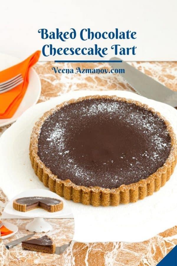 Pinterest image for chocolate Cheesecake Tart.