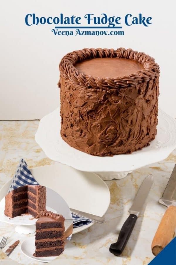 Pinterest image for chocolate fudge cake.