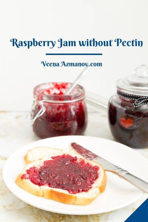A slice of bread with no pectin raspberry jam.