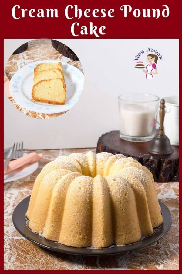 How to make a Pound Cake with Cream Cheese in a bundt pan.